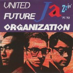【ニュージャズの原点!元ネタも公開!】United Future Organization – Loud Minority (「Jazzin'」)