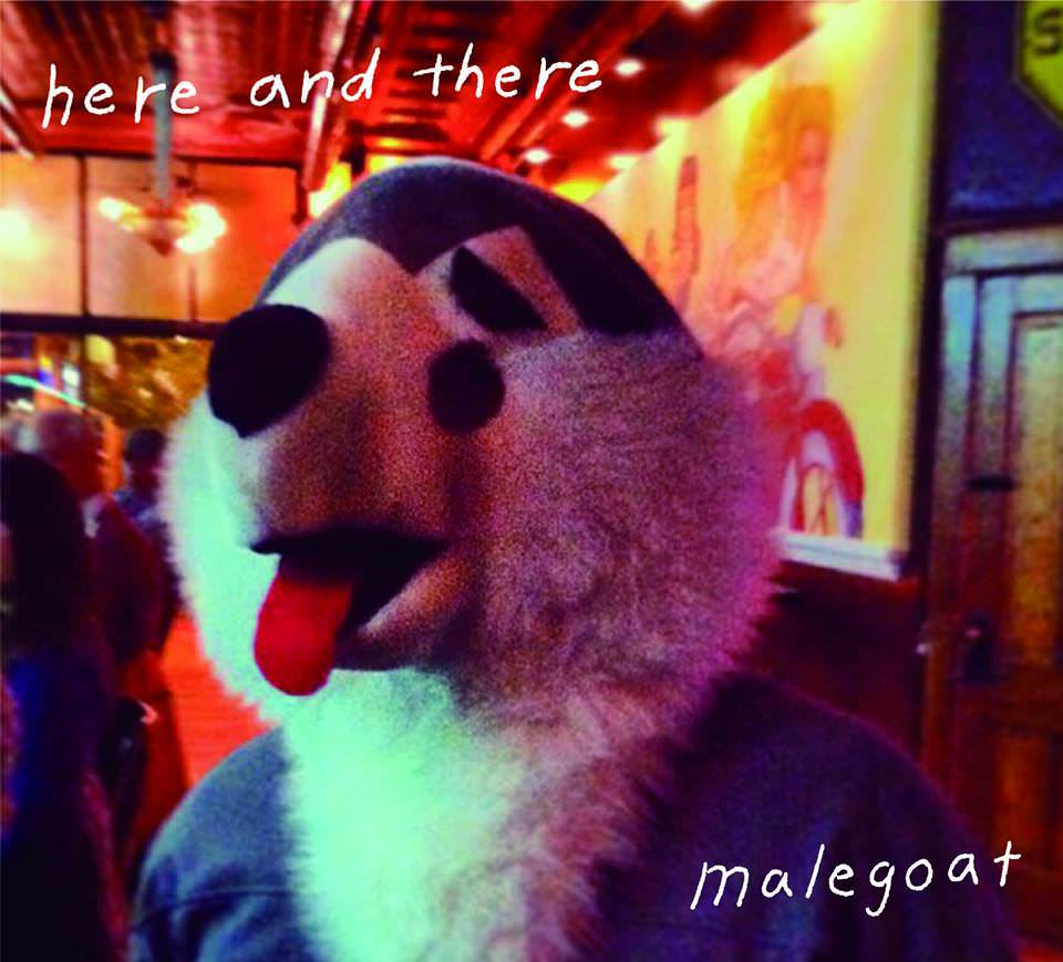 Malegoat - Here And There