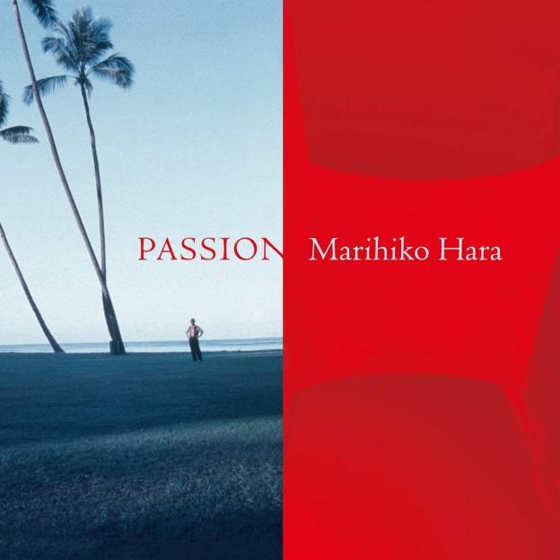 原 摩利彦 – Passion
